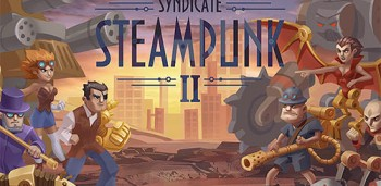 Steampunk Syndicate 2 взлом